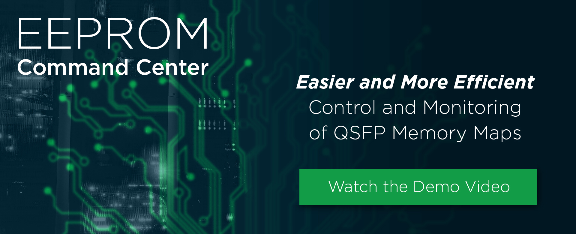 EEPROM Command Center monitors and controls QSFP memory maps