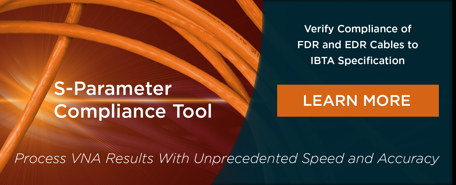 S-Parameter Compliance Tool Verify Compliance of FDR and EDR Cables to IBTA Specification